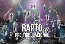 Veintinueve textos que nos muestra que el Rapto será antes de la Tribulación