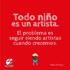 Todo niño es un artista.