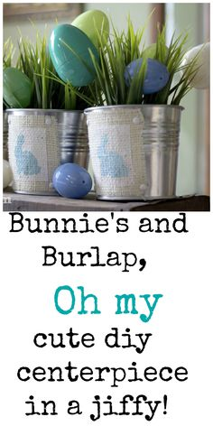 #bunnies and #burlap. A very cute and easy Spring centerpiece.