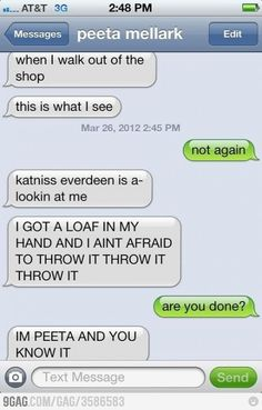 I'm Peeta and I know it...
