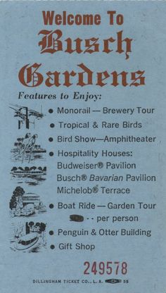 Busch Gardens in Van Nuys CA (Welcome: List Of Attractions Printed On Admittance Pass).