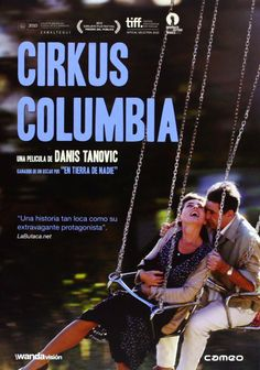 Cirkus Columbia [Recurso electrónico] / una película de Danis Tanovic