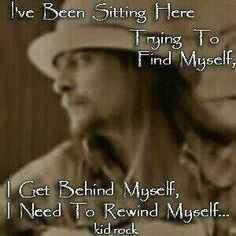 It's a ISTJ THING.Kid Rock (OMG this is my favorite part of this song too!)~iSherry (From my favorite song of his. Only God knows why) Music Love, Music Is Life, Rock Music, My Music, Music Stuff, Fancy Music, Music Wall, Kid Rock Quotes, Song Quotes