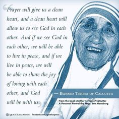 Blessed Mother Teresa - now St Teresa of Calcutta Catholic Quotes, Catholic Prayers, Catholic Saints, Catholic Beliefs, Roman Catholic, Christianity, Mother Teresa Prayer, Mother Teresa Quotes, Prayer Quotes