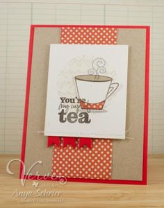 My Cup of Tea by anyas101 - Cards and Paper Crafts at Splitcoaststampers