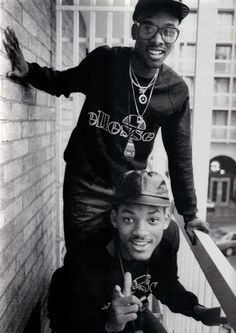 DJ Jazzy Jeff & The Fresh Prince. They made us believe in a world of hip hop without negativity.