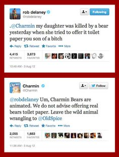 When Charmin gave some solid advice to Rob Delaney. | 14 Times Brands Showed Their Sassy Side On Twitter