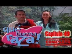 Qué Buena Raza Capitulo 49 Completo - YouTube