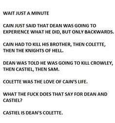 Jared actually said that this parallel was intentional, meaning that Cas truly is Dean's Colette