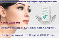 Careprost Eye Drop is first and primary choice of all patients who are suffering of falling of eyelashes. Without any doubt, just buy Careprost Eye Drops Online from SuperGenericMart online pharmacy & make your eyelashes long & beautiful.   Careprost Eye Drops are available at very cheap prices, Place order Careprost online at  http://www.supergenericmart.com/buy-careprost-eye-drops-online.html