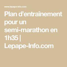 Plan d'entraînement pour un semi-marathon en 1h35 | Lepape-Info.com