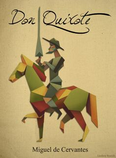 Don Quixote (one of the best and funniest books I've ever read)