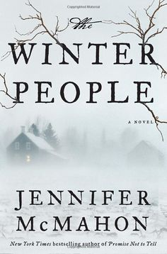 The Winter People: A Novel by Jennifer McMahon