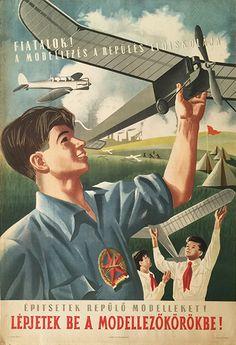Model airplanes are the pre-school of aviation. 55 x 84 cm) Retro Advertising, Vintage Advertisements, Vintage Ads, Vintage Posters, Vintage Illustration Art, Illustration Art Drawing, Drawings For Boyfriend, Communist Propaganda, Socialist Realism
