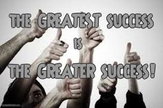 success, and the greater good
