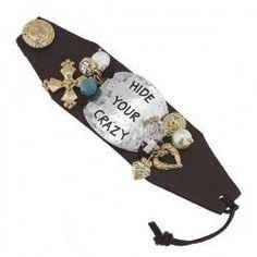 Hide Your Crazy Bracelet
