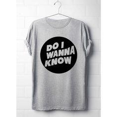 Do I Wanna Know? T-Shirt, Arctic Monkeys T-Shirt, Lyrics T-Shirt's,... ($15) ❤ liked on Polyvore featuring tops, t-shirts, arctic monkey's, punk rock t shirts, grunge tops, monkey tees, monkey t shirt and grunge t shirts