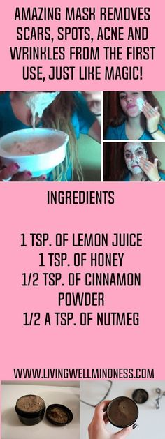 Bothered not just by scars, but wrinkles, too? With just cinnamon powder, honey, nutmeg and lemon juice, here's a recipe for a homemade mask that can literally change your lif