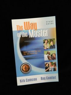 The Way of the Master Basic Training Course Study Guide, Bible Study, R. Comfort