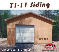 """T1-11 Siding is an option too!  Dimensions: 20' W x 30' L x 10' 4"""" H (ID#: 163) 20' Standard Trusses, 4' on Center, 4/12 Pitch  Colors: Siding Color: T1-11 5/8"""" Siding Roofing Color: Beige Trim Color: Tan & T1-11  Openings: (1) 9' x 9' Residential Garage Door (1) 3068 6-Panel Entry Door  For More Details! http://pioneerpolebuildings.com/portfolio/project/20-w-x-30-l-x-10-4-h-id-163-total-cost-contact-us  #T1_11 #Siding #PioneerPoleBuildings #PPB #PoleBuildings #Buildings #Storage"""