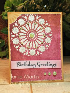 Stamp This!: Birthday card made with Dreamweaver Stencils. By Jamie Martin. #cre8time