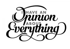 An Opinion About Everything – Aaron Carambula – Friends of Type