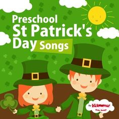 """Preschool St Patrick's Day Songs"" is filled with fun-to-learn songs celebrating St Patrick's Day.   #stpatricksday"