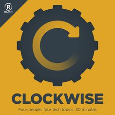 [podcast] Clockwise : Genuine Frontier Gibberish : Clockwise is a discussion of technology issues hosted by Jason Snell and Dan Moren. Four topics, five minutes each, and no more than 30 minutes per episode. Crazy Genius, O Reilly, Guest Speakers, Field Guide, Data Science, Local News, Machine Learning, Special Guest, Real Life