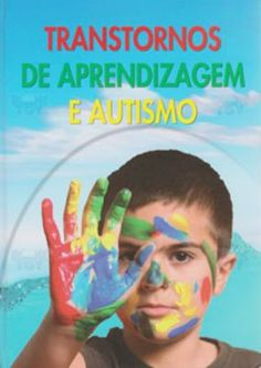 Livro Transtornos de Aprendizagem e Autismo