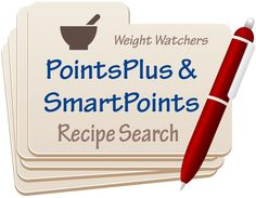 Search for Your Favorite Weight Watchers Recipes with PointsPlus and SmartPoints Values http://simple-nourished-living.com/weight-watchers-recipes-updated-with-new-smartpoints/