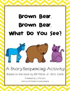 Your little ones will really enjoy this sequencing activity with the favorite story, Brown Bear, Brown Bear, What Do You See