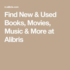 Find New & Used Books, Movies, Music & More at Alibris
