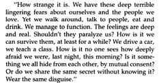 - Don DeLillo, White Noise I suggest you read it, it's great.