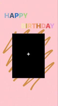 Happy Birthday Template, Happy Birthday Frame, Happy Birthday Wallpaper, Birthday Frames, Birthday Post Instagram, Polaroid Picture Frame, Creative Instagram Photo Ideas, Instagram Frame Template, Polaroid Template