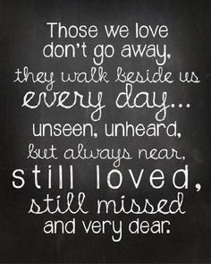 Positive inspirational quote about loss and missing someone