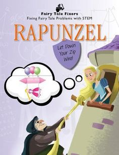 Rapunzel: Let Down Your Zip Wire! (Fairy Tale Fixers: Fixing Fairy Tale Problems with Stem) Rapunzel Book, Easy Reader, Let Down, New Children's Books, Nonfiction Books, Childrens Books, Fairy Tales, Family Guy, Let It Be