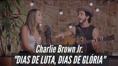 Dias de Luta, Dias de Glória - MAR ABERTO (Cover Charlie Brown Jr.) - YouTube