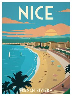 Nice Poster by IdeaStorm Studios Available exclusively at ideastorm. - Nice Poster by IdeaStorm Studios Available exclusively at ideastorm. Vintage Sticker, Poster City, Beach Posters, Photo Vintage, Poster Design, Nice France, Travel Illustration, French Riviera, Vintage Travel Posters