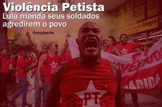 Lula manda agredir o povo, atinge a democracia e mancha sua biografia