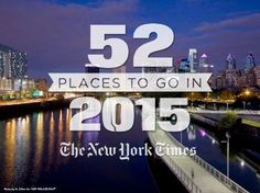 Philadelphia makes the New York Times' list of 52 Places to go in 2015