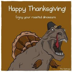 Feliz Dia de Acción de Gracias    → Happy ThanksGiving ←