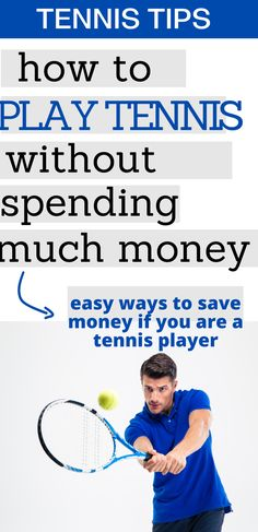 Tennis can be an expensive sport if you are not careful. Find out how to learn to play tennis and what equipment you should invest in so that you don't break teh bank.