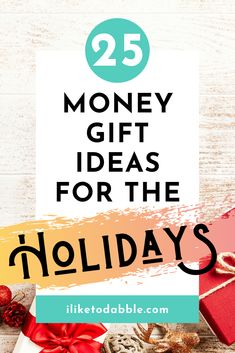 Browse these DIY gift ideas that you can do with money, gift cards, and more for the holidays or any occassion #GiftIdeas #MoneyGifts #ChristmasGifts #DIYGifts