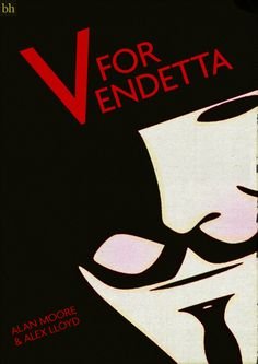 V For Vendetta  Alan Moore & Alex Lloyd