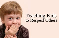 4 tips for teaching Kids to respect other