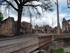 abandoned places | Abandoned Places: Oradour-sur-Glane | Alice Radwell