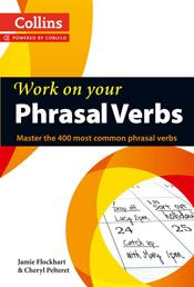 Tips for Teachers: Phrasal verbs – our top tips and favourite classroom activities | Collins ELT