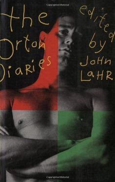 The Orton Diaries by Joe Orton, frank, revelatory, crude, fascinating, and outrageous as becomes the man. Not for the faint-hearted but considering for my top ten.