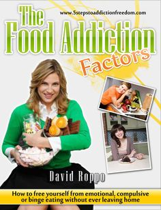 # Food Addiction #product How to Overcome Emotional, Binge  or Compulsive Eating without ever Leaving Home! http://www.5stepstoaddictionfreedom.com/bio.html