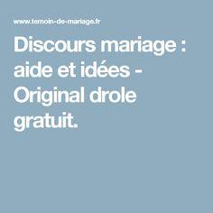 Discours mariage : aide et idées - Original drole gratuit.